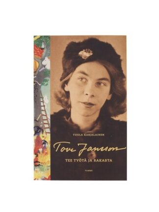 Tove Jansson – Tee työtä ja rakasta (Finnish) (5018016)